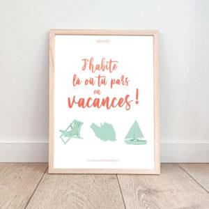 """Affiche Vendée – """"J'habite là où tu pars en vacances"""""""