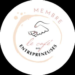 Je suis membre du café des entrepreneuses
